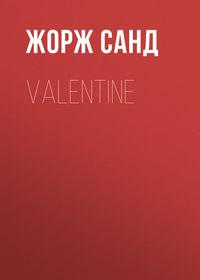 - Valentine