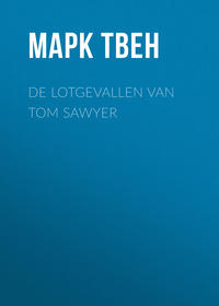 Марк Твен - De Lotgevallen van Tom Sawyer