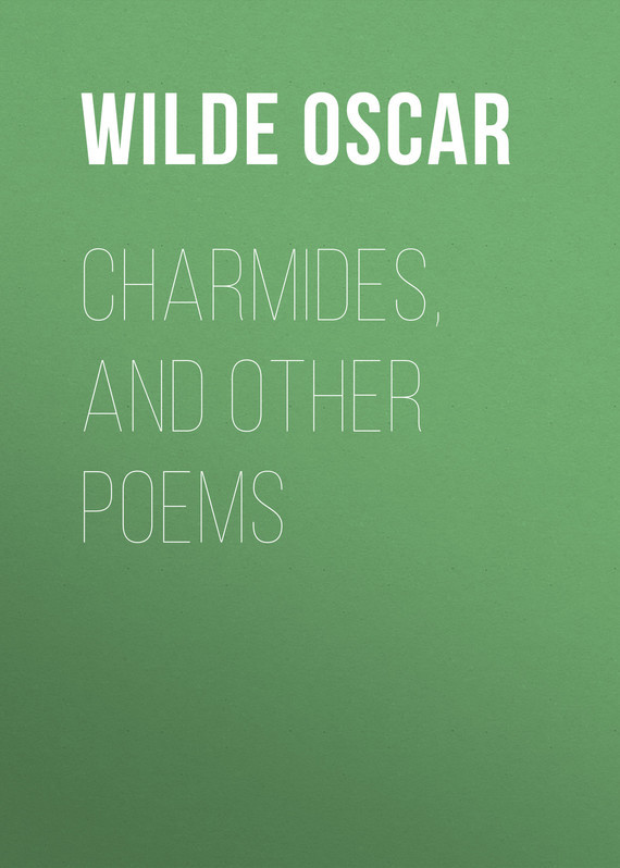 Charmides, and Other Poems