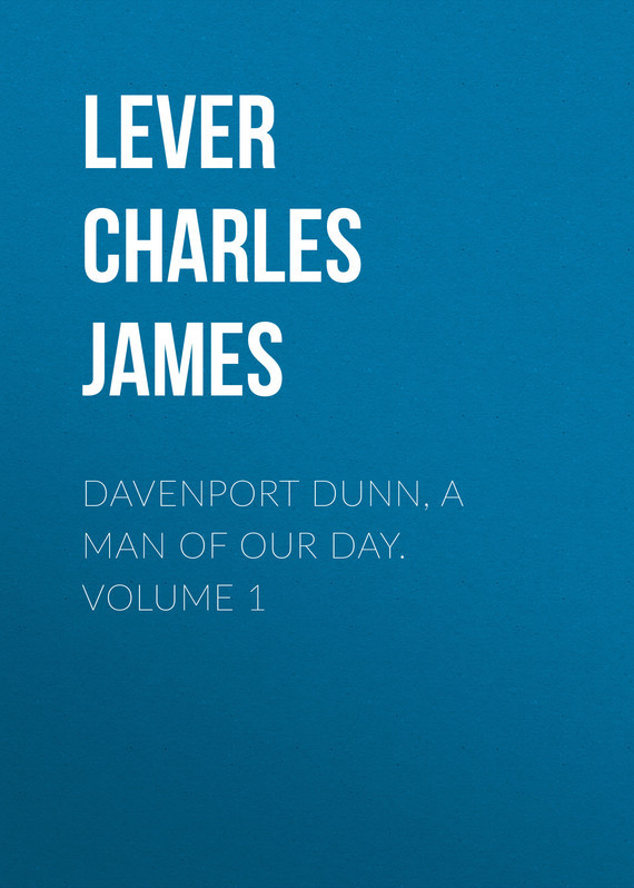 Lever Charles James Davenport Dunn, a Man of Our Day. Volume 1 knights of sidonia volume 6