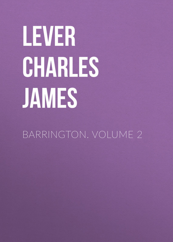Lever Charles James Barrington. Volume 2