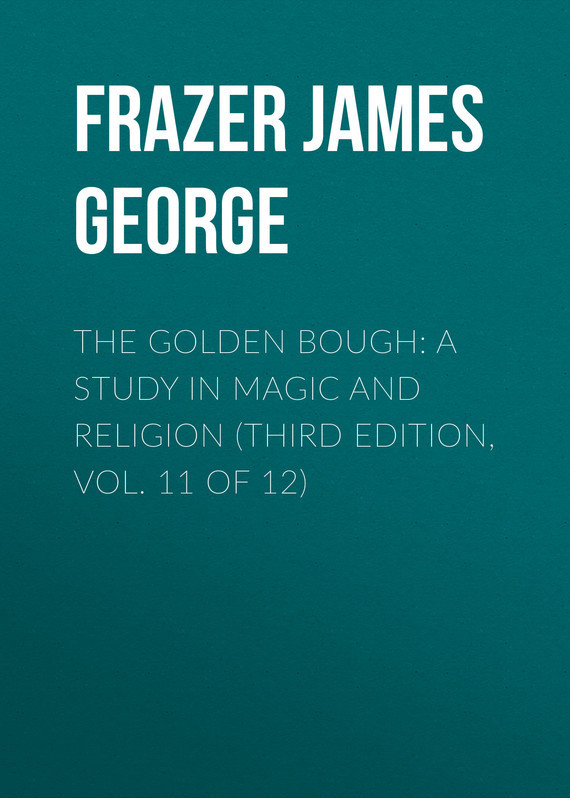 Frazer James George The Golden Bough: A Study in Magic and Religion (Third Edition, Vol. 11 of 12) root and canal morphology of third molar