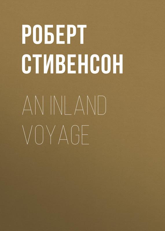 Роберт Льюис Стивенсон An Inland Voyage роберт льюис стивенсон catriona