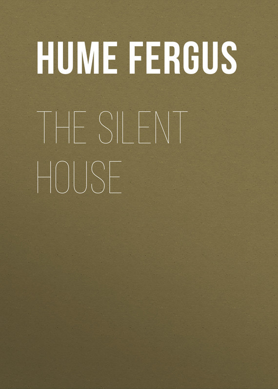 Hume Fergus The Silent House hume fergus the red window