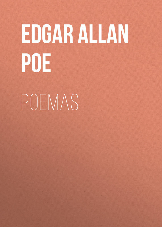 Эдгар Аллан По. Poemas