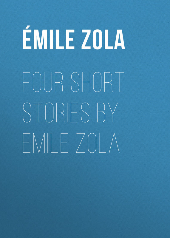 Эмиль Золя Four Short Stories By Emile Zola nib rotary encoder e6b2 cwz6c 5 24vdc 800p r