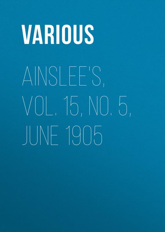 Various Ainslee's, Vol. 15, No. 5, June 1905 gantz tpb vol 34