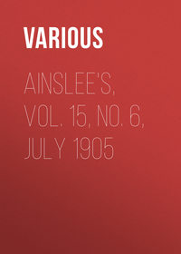 Various - Ainslee's, Vol. 15, No. 6, July 1905