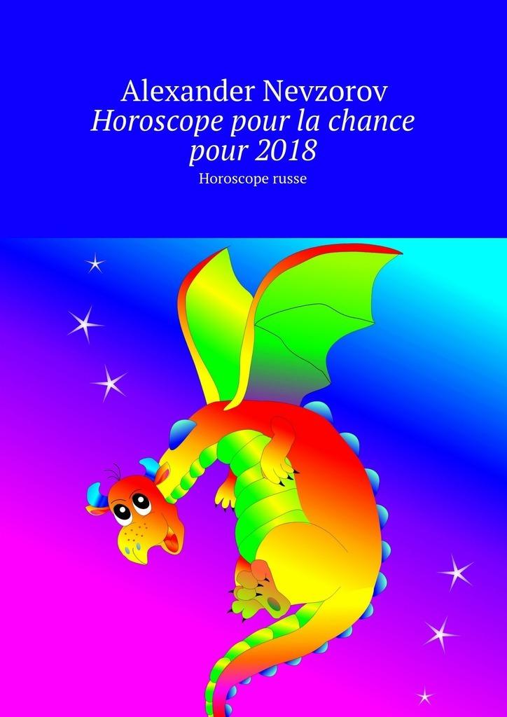 Alexander Nevzorov Horoscope pour la chance pour2018. Horoscope russe alexander nevzorov horoscope pour libra