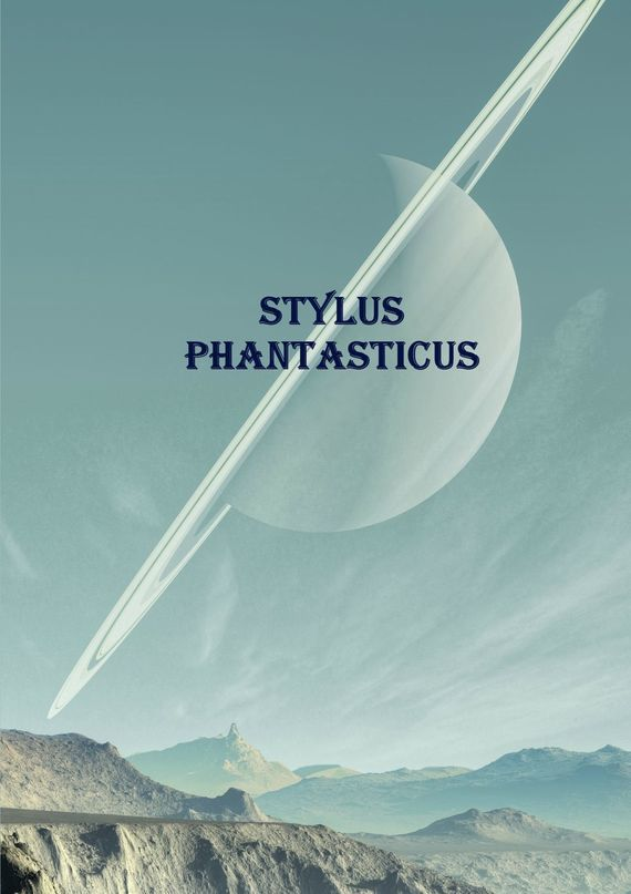 Алексей Ведёхин Stylus Phantasticus. Антология-2017 ISBN: 9785448524950 алексей ведёхин сказка модерн болотный киберпанк