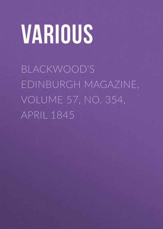 Various Blackwood's Edinburgh Magazine, Volume 57, No. 354, April 1845 esquire magazine april 2014 james kimmel