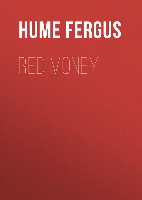 Hume Fergus Red Money hume fergus the red window