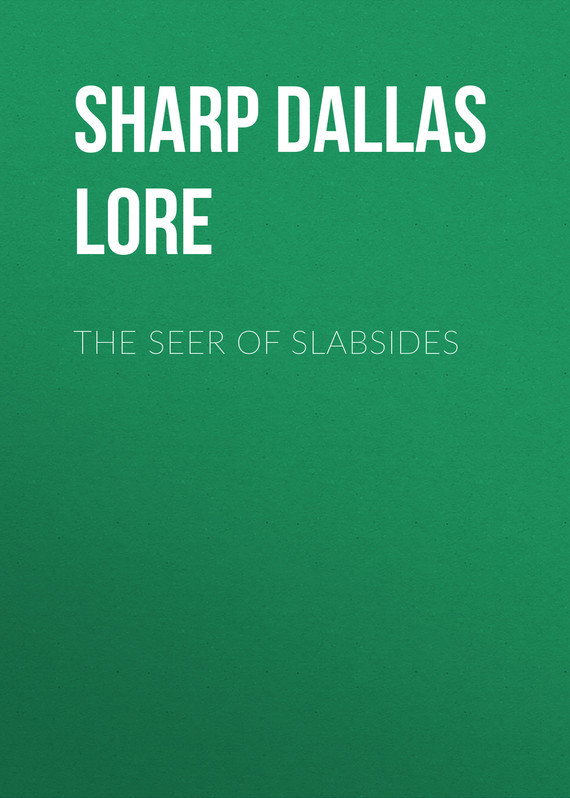Sharp Dallas Lore The Seer of Slabsides
