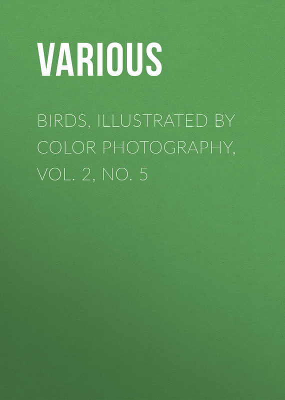 Birds, Illustrated by Color Photography, Vol. 2, No. 5