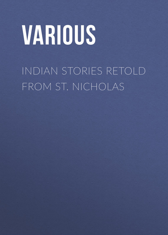 Various Indian Stories Retold From St. Nicholas vitaly mushkin erotic stories top ten