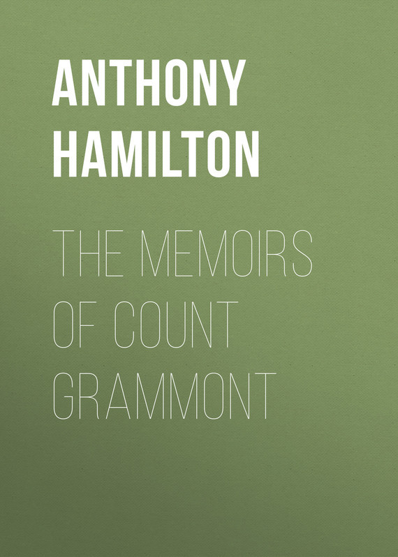 Anthony Hamilton The Memoirs of Count Grammont the queen extravaganza hamilton