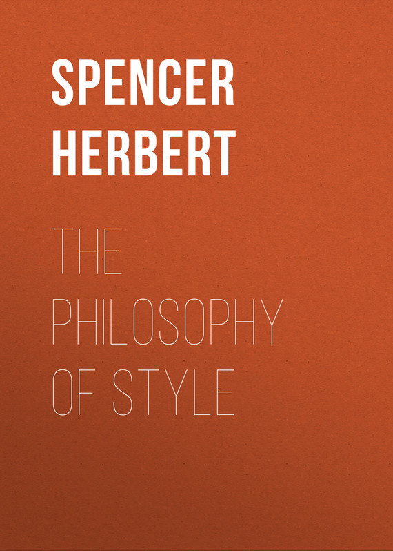 Spencer Herbert The Philosophy of Style