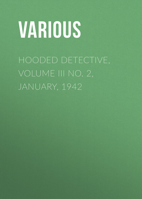 Hooded Detective, Volume III No. 2, January, 1942