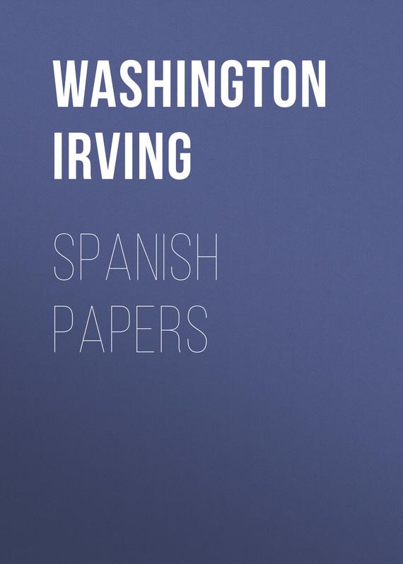 Washington Irving Spanish Papers