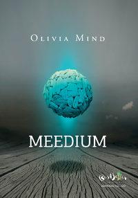 Olivia Mind - Meedium