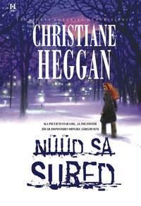 Christiane Heggan - N??d sa sured