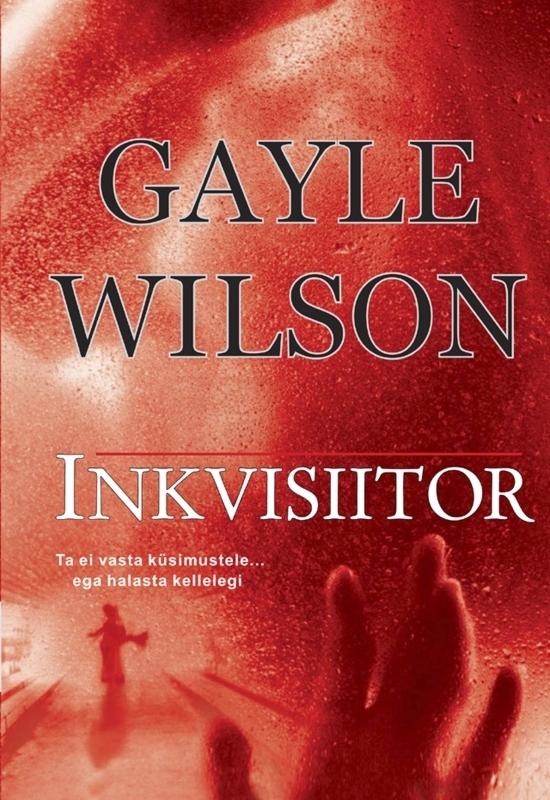 Gayle  Wilson Inkvisiitor