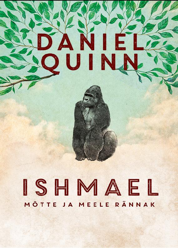 Daniel Quinn Ishmael ISBN: 9789985341926 daniel quinn ishmael