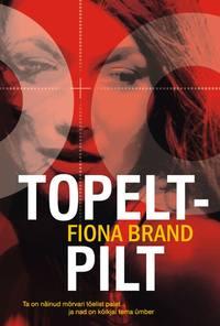 Fiona Brand - Topeltpilt