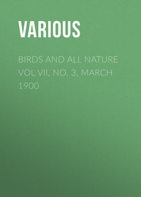 Various - Birds and all Nature Vol VII, No. 3, March 1900