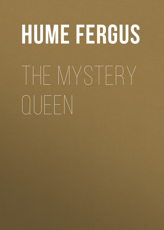 Hume Fergus The Mystery Queen hume fergus the red window