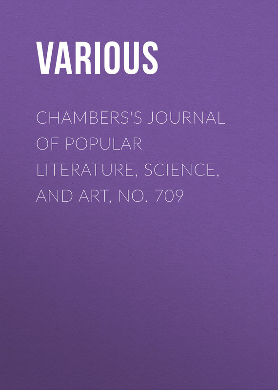 Various Chambers's Journal of Popular Literature, Science, and Art, No. 709 fundamentals of forensic science