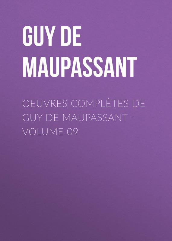 OEuvres compl?tes de Guy de Maupassant - volume 09