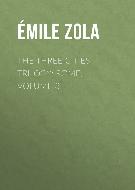 The Three Cities Trilogy: Rome, Volume 3