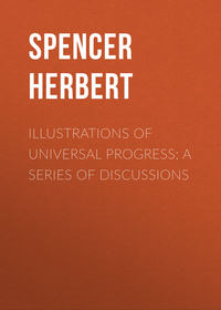 - Illustrations of Universal Progress: A Series of Discussions