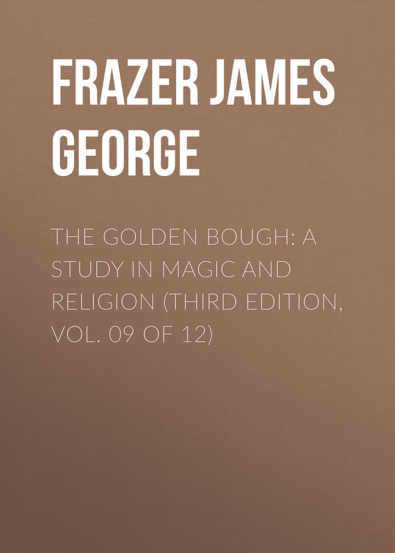 Frazer James George The Golden Bough: A Study in Magic and Religion (Third Edition, Vol. 09 of 12) root and canal morphology of third molar