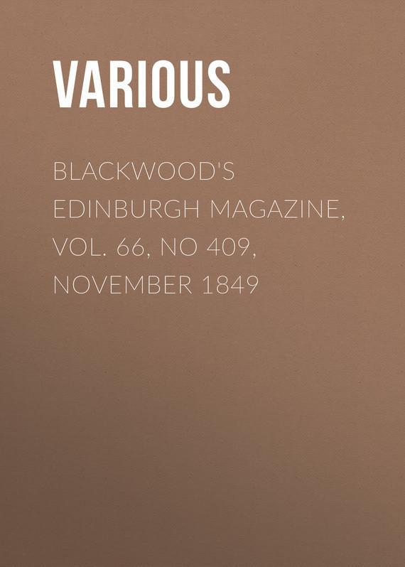 Blackwood's Edinburgh Magazine, Vol. 66, No 409, November 1849