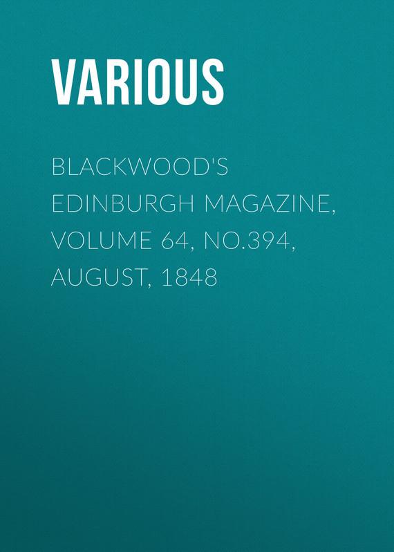 Various Blackwood's Edinburgh Magazine, Volume 64, No.394, August, 1848 no 6 volume 7