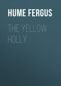 - The Yellow Holly