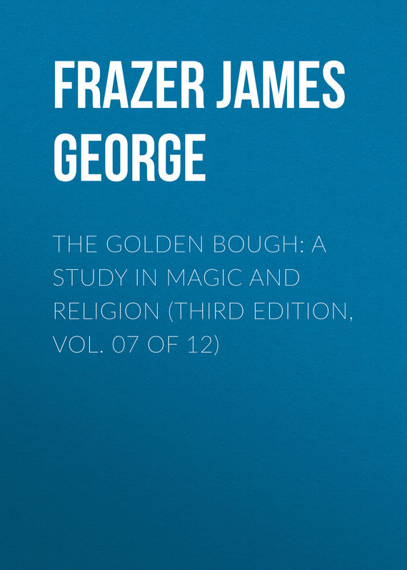 Frazer James George The Golden Bough: A Study in Magic and Religion (Third Edition, Vol. 07 of 12) root and canal morphology of third molar