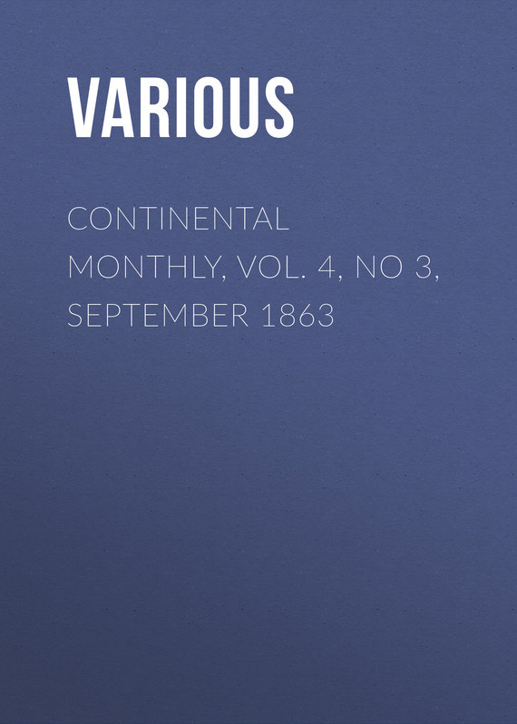 Various Continental Monthly, Vol. 4, No 3, September 1863 finance no 3 bill vol 4