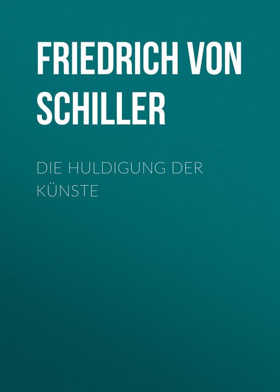 Friedrich von Schiller Die Huldigung der Künste ботинки der spur der spur de034amwiz42