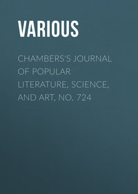 - Chambers's Journal of Popular Literature, Science, and Art, No. 724