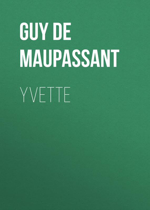 Ги де Мопассан Yvette brother lc1220y yellow картридж для brother dcp j525w mfc j430w mfc j825dw
