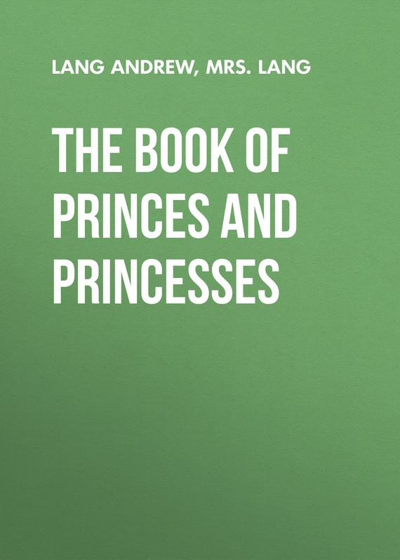 Mrs. Lang The Book of Princes and Princesses the twelve dancing princesses
