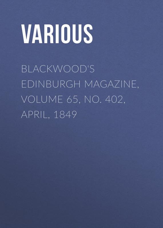 Various Blackwood's Edinburgh Magazine, Volume 65, No. 402, April, 1849 esquire magazine april 2014 james kimmel
