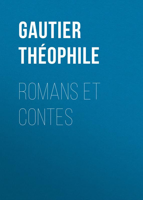 Gautier Théophile Romans et contes trois contes