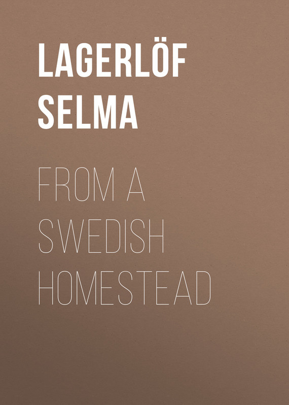 Lagerlöf Selma From a Swedish Homestead homestead kitchen