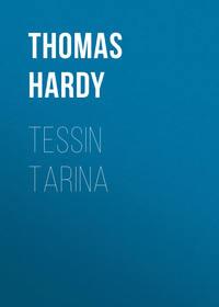 Thomas Hardy - Tessin tarina