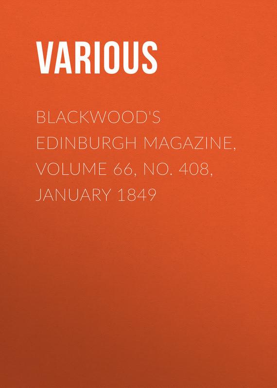 Various Blackwood's Edinburgh Magazine, Volume 66, No. 408, January 1849 no 6 volume 7