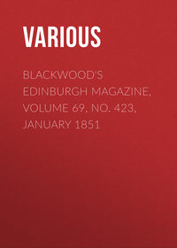 Various - Blackwood's Edinburgh Magazine, Volume 69, No. 423, January 1851